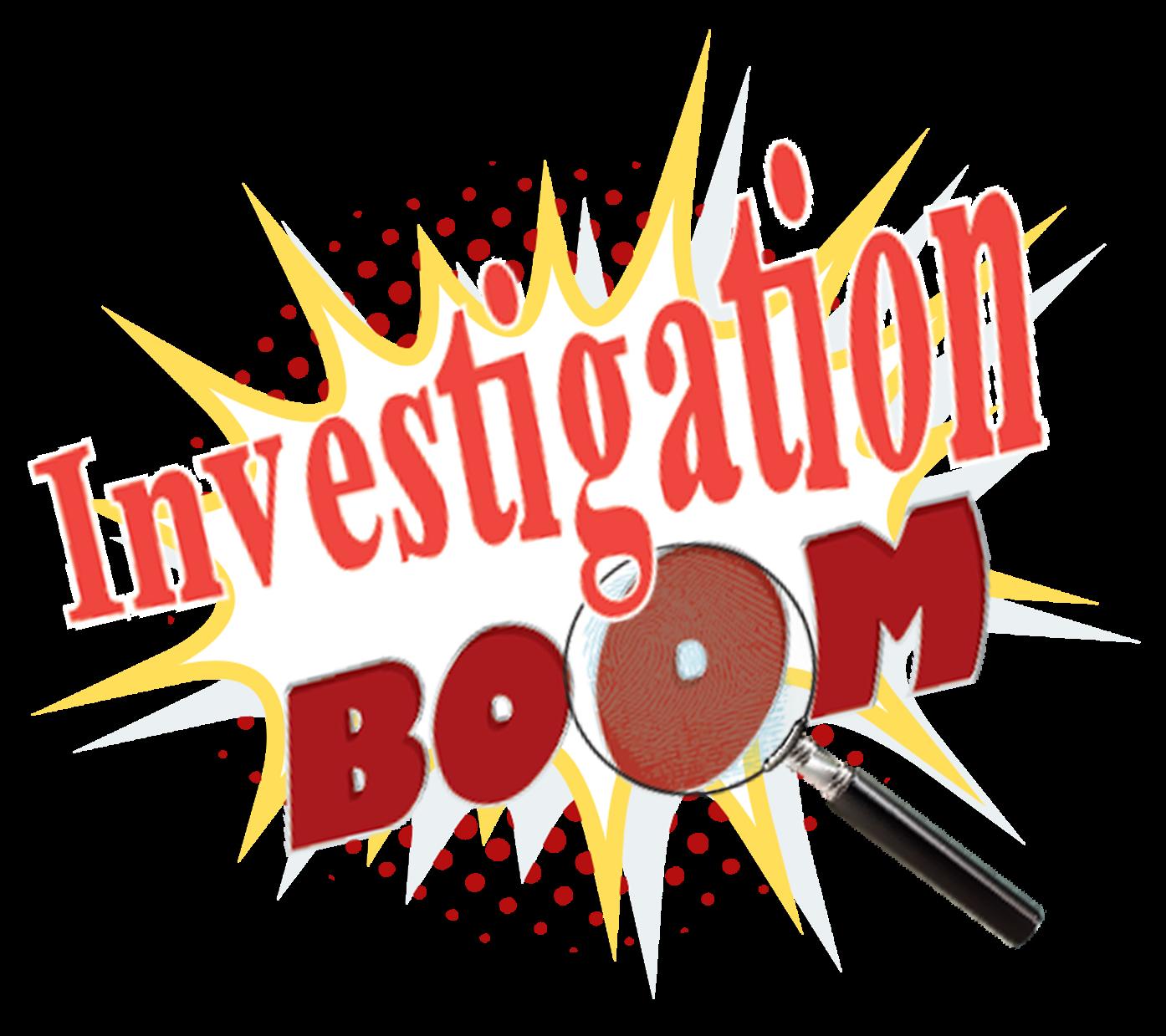 Investigation Boom